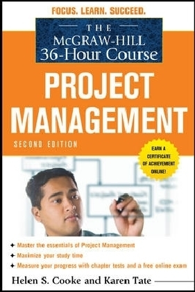 McGraw-Hill 36-Hour Course: Project Management, Second Edition