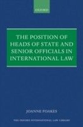 Position of Heads of State and Senior Officials in International Law