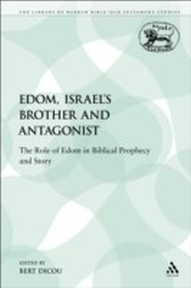 Edom, Israel's Brother and Antagonist