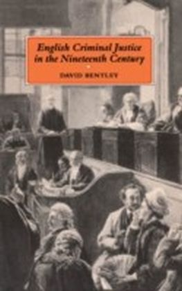 English Criminal Justice in the 19th Century