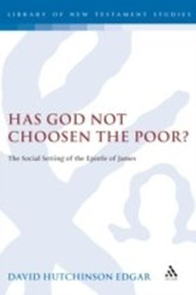 Has God Not Chosen the Poor?