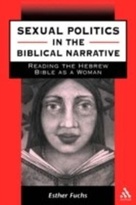 Sexual Politics in the Biblical Narrative