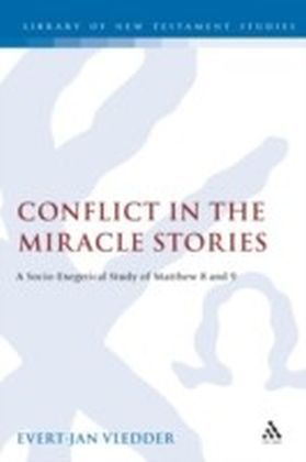 Conflict in the Miracle Stories