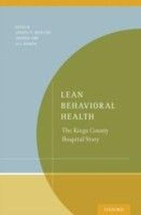 Lean Behavioral Health: The Kings County Hospital Story