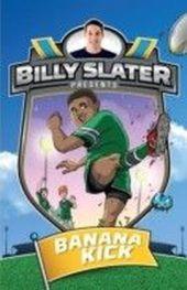Billy Slater 2: Banana Kick