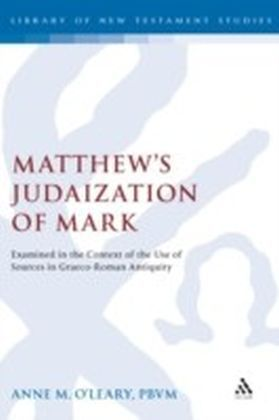 Matthew's Judaization of Mark