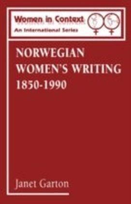 Norwegian Women's Writing 1850-1990