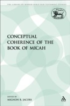 Conceptual Coherence of the Book of Micah