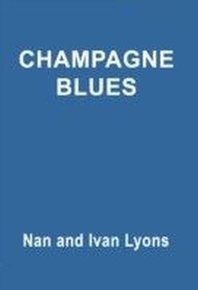 Champagne Blues