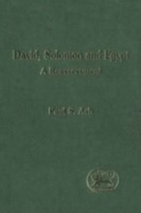 David, Solomon and Egypt
