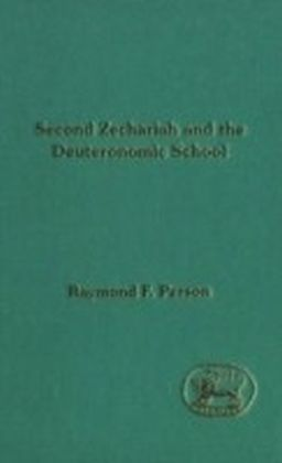 Second Zechariah and the Deuteronomic School