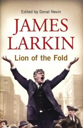 James Larkin: Lion of the Fold