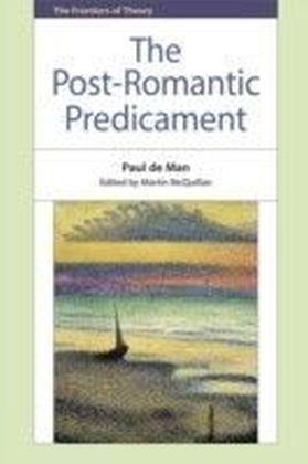 Post-Romantic Predicament