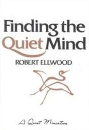 Finding the Quiet Mind
