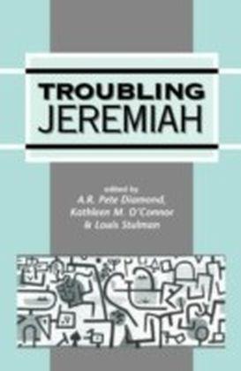 Troubling Jeremiah