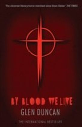 By Blood We Live (The Last Werewolf 3)