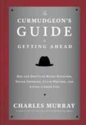 Curmudgeon's Guide to Getting Ahead