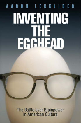Inventing the Egghead