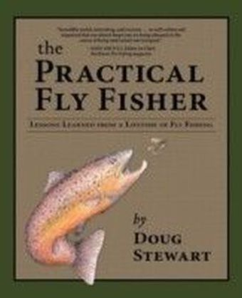Practical Fly Fisher