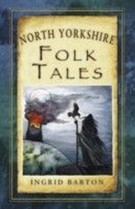 North Yorkshire Folk Tales