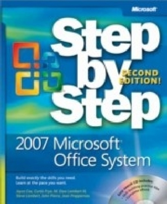 2007 Microsoft(R) Office System Step by Step