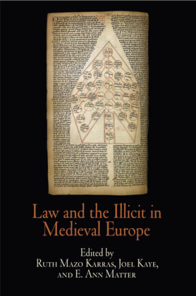 Law and the Illicit in Medieval Europe