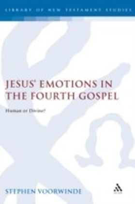 Jesus' Emotions in the Fourth Gospel