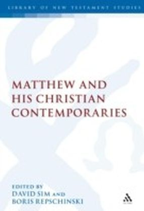 Matthew and his Christian Contemporaries