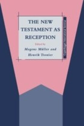 New Testament as Reception