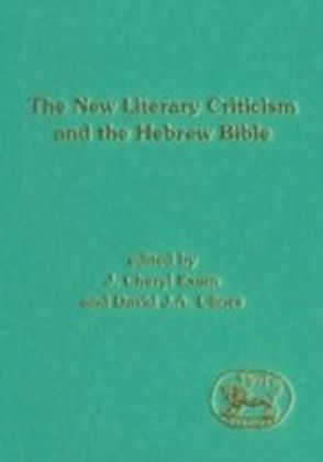 New Literary Criticism and the Hebrew Bible