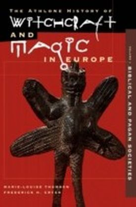 Witchcraft and Magic in Europe, Volume 1