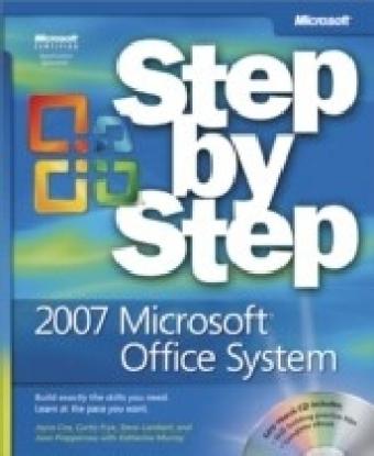 2007 Microsoft(R) Office System Step by Step