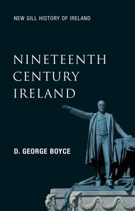 Nineteenth-Century Ireland (New Gill History of Ireland)