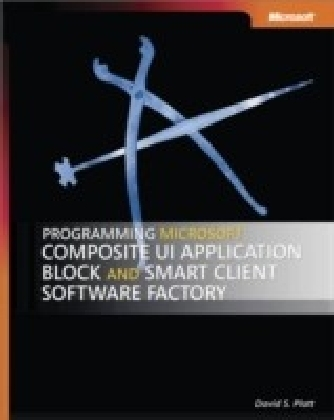 Programming Microsoft(R) Composite UI Application Block and Smart Client Software Factory