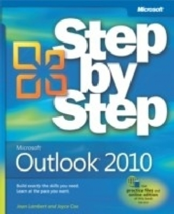Microsoft(R) Outlook(R) 2010 Step by Step