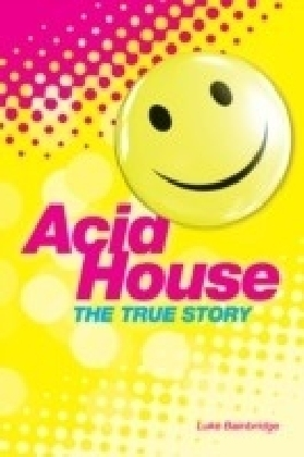 True Story of Acid House