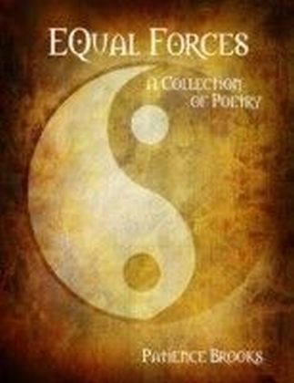 Equal Forces: A Collection of Poetry