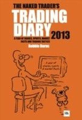 Naked Trader Diary 2013