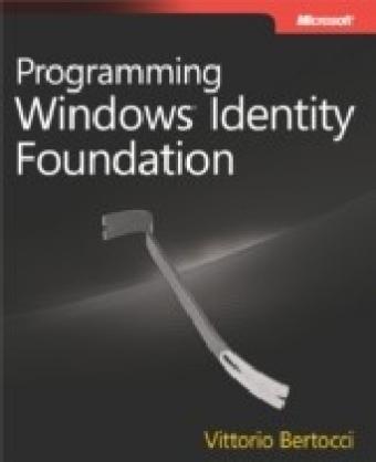 Programming Windows(R) Identity Foundation