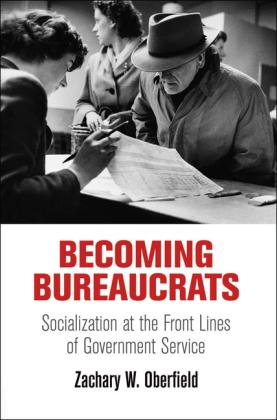 Becoming Bureaucrats