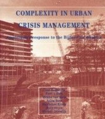 Complexity in Urban Crisis Management
