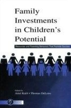 Family Investments in Children's Potential