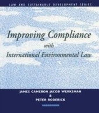 Improving Compliance with International Environmental Law