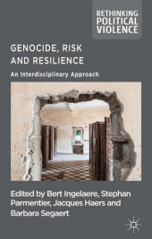 Genocide, Risk and Resilience