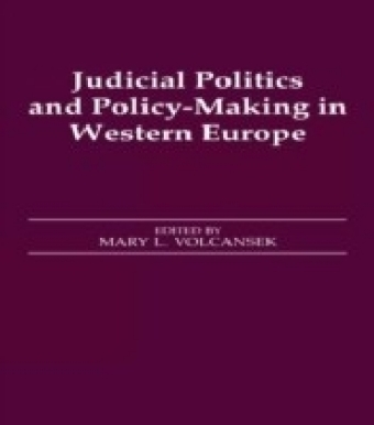 Judicial Politics and Policy-making in Western Europe