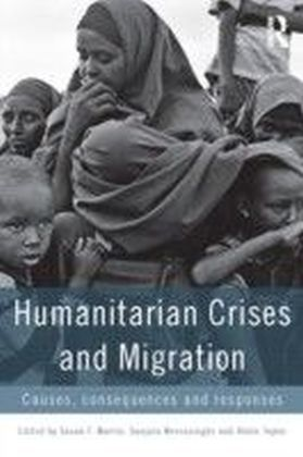 Humanitarian Crises and Migration