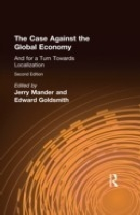 Case Against the Global Economy