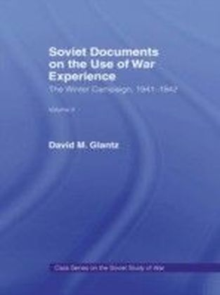 Soviet Documents on the Use of War Experience