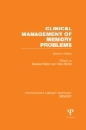 Clinical Management of Memory Problems (2nd Edn) (PLE: Memory)