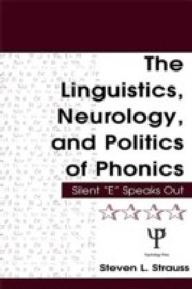 Linguistics, Neurology, and Politics of Phonics